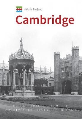 Historic England: Cambridge by Simon McNeill-Ritchie