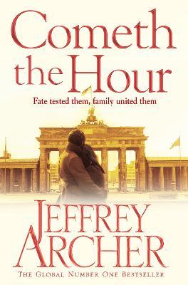 Cometh the Hour by Jeffrey Archer