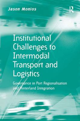 Institutional Challenges to Intermodal Transport and Logistics book