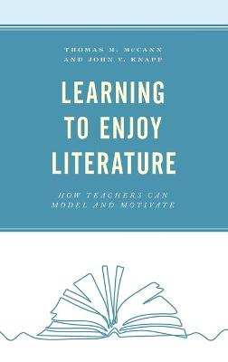 Learning to Enjoy Literature: How Teachers Can Model and Motivate book