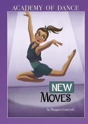 New Moves by Margaret Gurevich