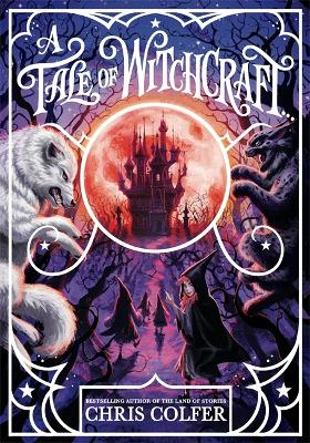 A Tale of Magic: A Tale of Witchcraft book