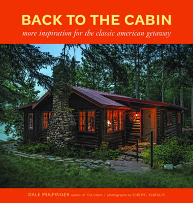 Back to the Cabin by Dale Mulfinger