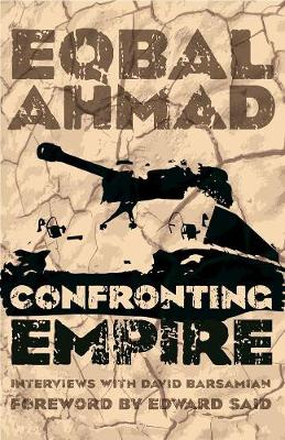 Confronting Empire by Eqbal Ahmad