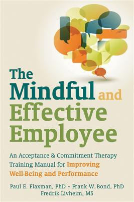 Mindful and Effective Employees by Paul Flaxman
