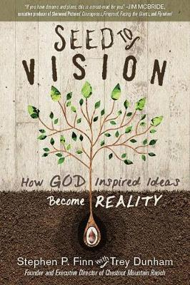 Seed to Vision by Steve Finn