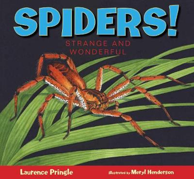 Spiders! by Laurence Pringle