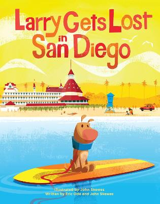 Larry Gets Lost In San Diego by Eric Ode