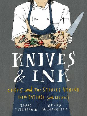 Knives & Ink by Isaac Fitzgerald