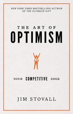 Art of Optimism by Jim Stovall