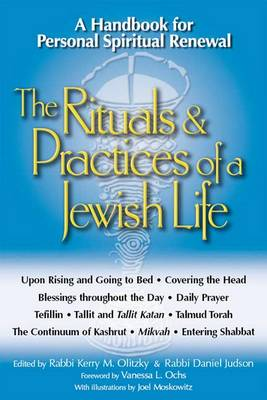 Rituals & Practices of a Jewish Life by Kerry M. Olitzky