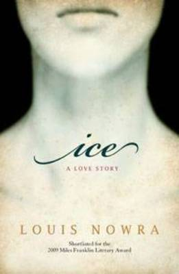 Ice by Louis Nowra