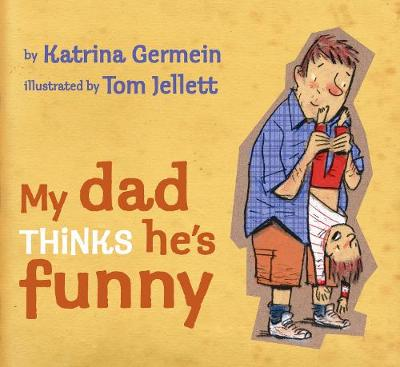 My Dad Thinks He's Funny book