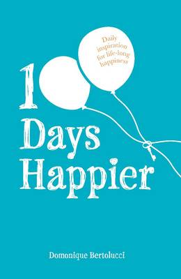 100 Days Happier by Domonique Bertolucci