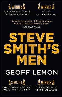 Steve Smith's Men by Geoff Lemon
