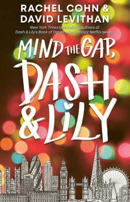 Mind the Gap, Dash and Lily book