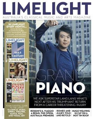 Limelight May 2019: Australia's Classical Music & Arts Magazine book