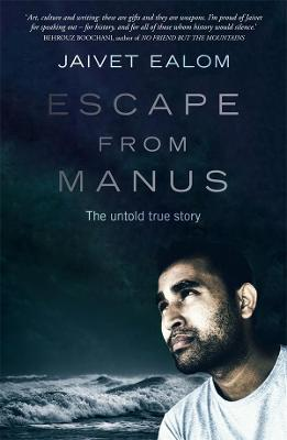 Escape from Manus: The untold true story book