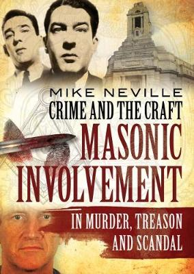 Crime and the Craft by Mike Neville