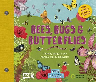 Bees, Bugs and Butterflies by Ben Raskin