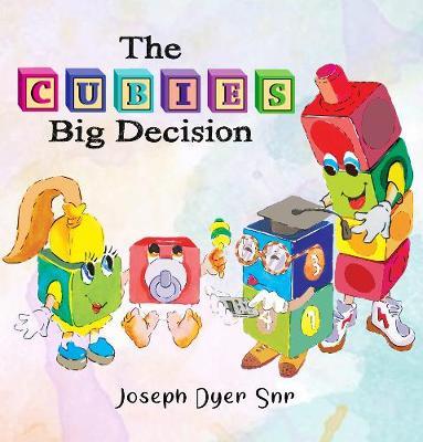 The Cubies Big Decision by Joseph Dyer Snr