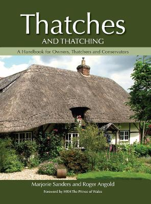 Thatches and Thatching by Marjorie Sanders