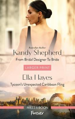 From Bridal Designer to Bride/Tycoon's Unexpected Caribbean Fling book