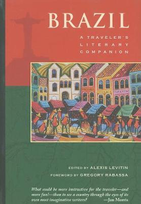 Brazil: A Traveler's Literary Companion by Alexis Levitin