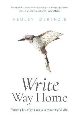 Write Way Home by Hedley Derenzie