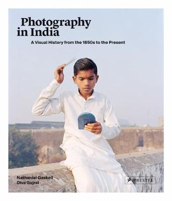 Photography In India by Nathaniel Gaskell