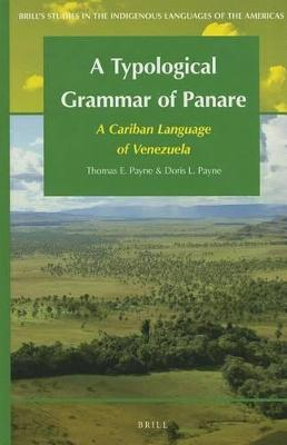 Typological Grammar of Panare by Thomas E. Payne