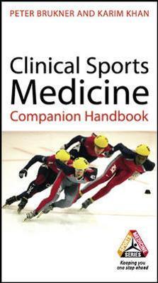 Clinical Sports Medicine Clinical Sports Medicine Companion Handbook Companion Handbook by Peter Brukner