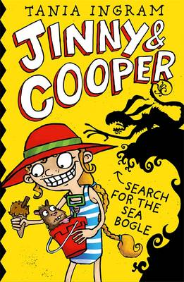 Jinny & Cooper: Search for the Sea Bogle by Tania Ingram