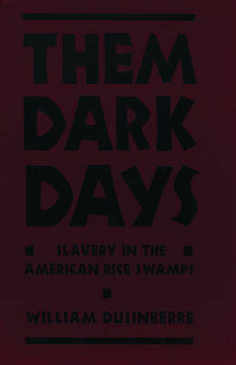 Them Dark Days by William Dusinberre