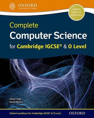 Complete Computer Science for Cambridge IGCSE (R) & O Level by Alison Page