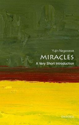 Miracles: A Very Short Introduction by Yujin Nagasawa