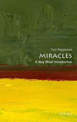 Miracles: A Very Short Introduction by Yujin Nagasawa