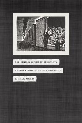 Conflagration of Community by J. Hillis Miller