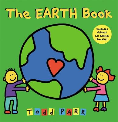 I Love the Earth by Todd Parr