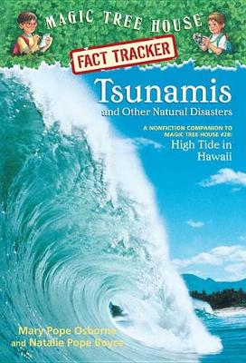 Magic Tree House Fact Tracker #15 Tsunamis and Other Natural Disasters by Mary Pope Osborne