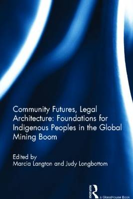 Community Futures, Legal Architecture by Marcia Langton
