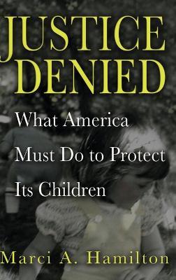 Justice Denied book