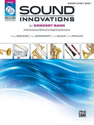 Sound Innovations for Concert Band, Bk 1 by Robert Sheldon