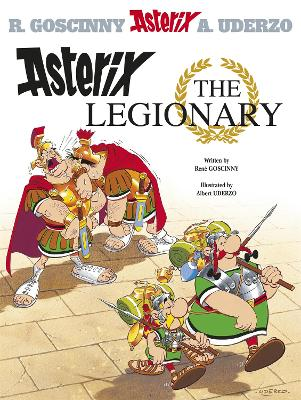 Asterix: Asterix The Legionary by Rene Goscinny
