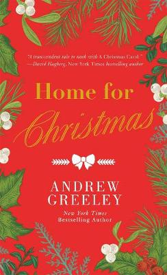 Home for Christmas by Andrew M. Greeley