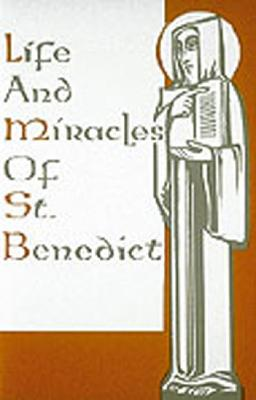 Life And Miracles Of St. Benedict by Gregory