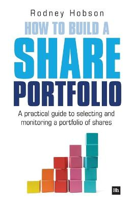 How to Build a Share Portfolio by Rodney Hobson