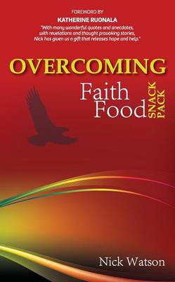 Overcoming Faith Food Snack Pack by Nicholas Watson