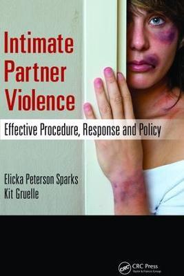 Intimate Partner Violence by Elicka Sparks