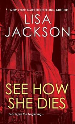See How She Dies by L. Jackson